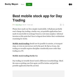 Best mobile stock app for Day Trading