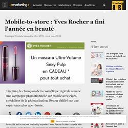 Mobile-to-store : Yves Rocher a fini l'année en beauté