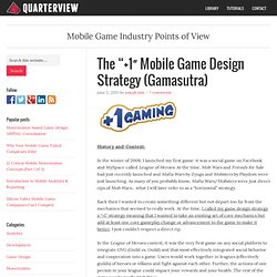 "The ""+1″ Mobile Game Design Strategy (Gamasutra)"