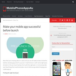 Make your mobile app successful before launch
