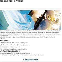 Mobile Mohs technicians- Mobile lab services
