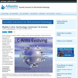 Mobile C-Arm Technology Continues To Evolve