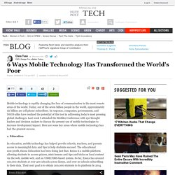 6 Ways Mobile Technology Has Transformed the World's Poor