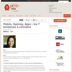 Mobile, Gaming, Apps : les 7 tendances à connaitre
