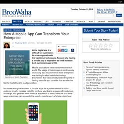 How A Mobile App Can Transform Your Enterprise