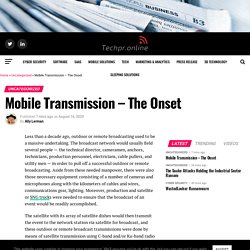 Mobile Transmission - The Onset