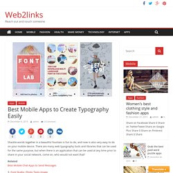 Best Mobile Apps to Create Typography Easily - Web2links