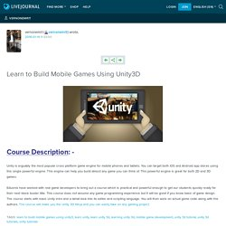 Learn to Build Mobile Games Using Unity3D: vernonemrit