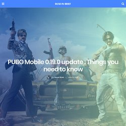 PUBG Mobile 0.19.0 update : Erangel 2.0, New TDM, Weapons