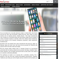 Mobile Repair Store Victoria Point - Xtreme Communications