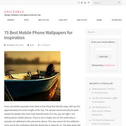 75 Best Mobile Phone Wallpapers for Inspiration