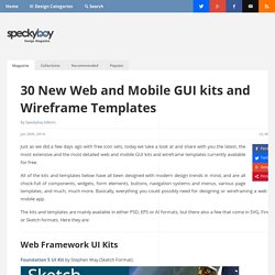 30 New Web and Mobile GUI kits and Wireframe Templates