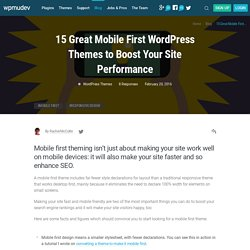 15 Great Mobile First WordPress Themes to Boost Your Site Performance