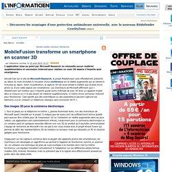 MobileFusion transforme un smartphone en scanner 3D