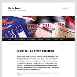 Mobiles : Le choix des apps