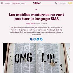 Les mobiles modernes ne vont pas tuer le langage SMS