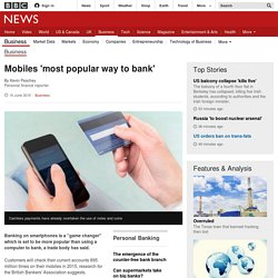 Mobiles 'most popular way to bank' - BBC News