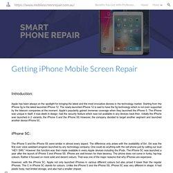 - Getting iphone Mobile Screen Repair