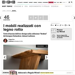 I mobili realizzati con legno rotto
