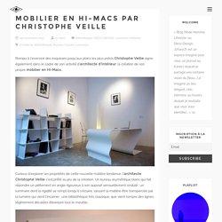 Mobilier en HI-MACS par Christophe VEILLE
