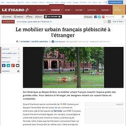 Sociétés : Le mobilier urbain français plébiscité à l'étranger