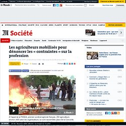AFP 24/06/14 Les agriculteurs mobilisés pour dénoncer les « contraintes » sur la profession