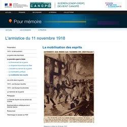 La mobilisation des espritsdu dossier «L'armistice du 11 novembre 1918»-Pour mémoire-CNDP