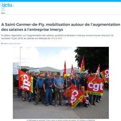 A Saint-Germer-de-Fly, mobilisation autour de l'augmentation des salaires à l'entreprise Imerys