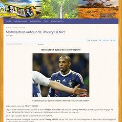Mobilisation autour de Thierry HENRY