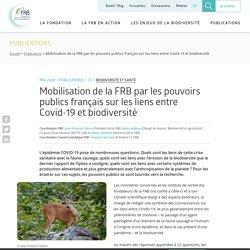 Mobilisation de la FRB par les pouvoirs publics français sur les liens entre Covid-19 et biodiversité