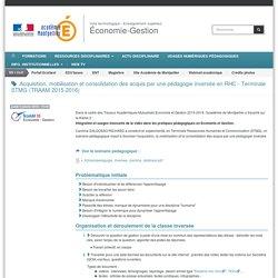 Acquisition, mobilisation et consolidation des acquis par une pédagogie inversée en RHC - Terminale STMG (TRAAM 2015-2016)