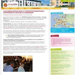 Club mobilisation pour la transition énergétique : comprendre et motiver le changement