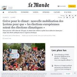 Grève pour le climat : nouvelle mobilisation des lycéens pour que «les élections européennes soient des élections climatiques »