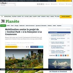 Mobilisation contre le projet de «Central Park» à la française à La Courneuve
