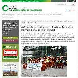 Victoire de la mobilisation : Engie va fermer sa centrale à charbon Hazelwood - Les Amis de la Terre