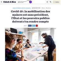 Covid-19 : la mobilisation des makers est sans précédent, l'État doit s'en rendre compte