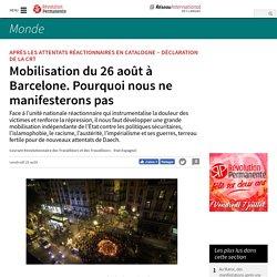 Mobilisation du 26 août à Barcelone. Pourquoi nous ne manifesterons pas