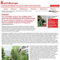 Les nouvelles formes de mobilisation ; pour un renouvellement de la démocratie - Kaléidoscope