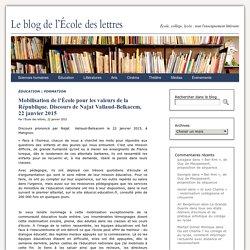 Mobilisation de l'École pour les valeurs de la République. Discours de Najat Vallaud-Belkacem, 22 janvier 2015