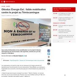 Oléoduc Énergie Est : faible mobilisation contre le projet au Témiscamingue