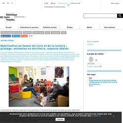 Mobilisation en faveur du livre et de la lecture : pilotage, animation en territoire, espaces dédiés
