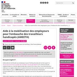 Aide mobilisation employeurs embauche des travailleurs handicapés
