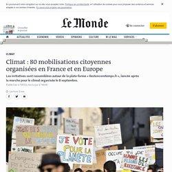Climat: 80 mobilisations citoyennes organisées en France et en Europe