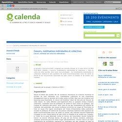 Cancers, mobilisations individuelles et collectives