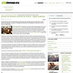 Enfants de chômeurs interdits de cantine : Signez la pétition !
