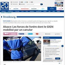 Alsace: Les forces de l'ordre dont le GIGN mobilisé par un canular