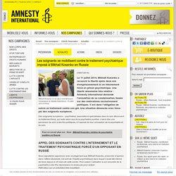 Les soignants se mobilisent contre le traitement psychiatrique imposé à Mikail Kosenko en Russie