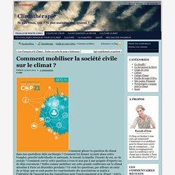 Comment mobiliser la société civile sur le climat ? - Climathérapie