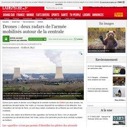 Drones : deux radars de l'armée mobilisés autour de la centrale - 04/12/2014