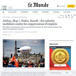 Airbus, Hop!, Nokia, Sanofi: des salariés mobilisés contre les suppressions d'emplois